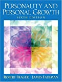 Personality and Personal Growth (6th Edition) (0131444514) by Frager Ph.D., Robert