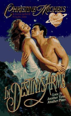 Image for In Destiny's Arms (Futuristic Romance)
