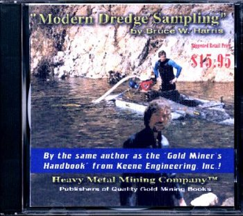 Modern Dredge Sampling (Modern Gold Dredging, Volume 3)