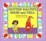 Rotten Ralph's Show and Tell (0395443121) by Gantos, Jack