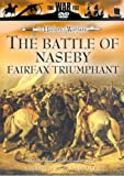 The History Of Warfare: The Battle Of Naseby - Fairfax Triumphant [DVD]