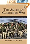 The American Culture of War: A Histor...