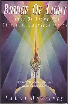 Bridge Of Light Tools Of Light For Spiritual