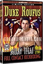 Duke Roufus Muay Thai Full Contact Kickboxing Instrucional 4 DVD set