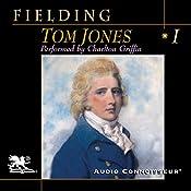 Tom Jones, Volume 1  | [Henry Fielding]