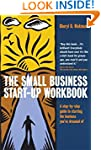 The Small Business Start-Up Workbook:...