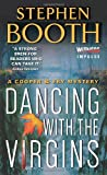 Stephen Booth Dancing with the Virgins (Cooper & Fry Mysteries)