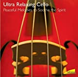 Radiance: Ultra Relaxing Cello Various