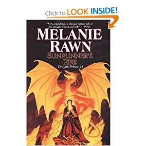 Sunrunner's Fire: Dragon Prince #3 by Melanie Rawn