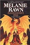 Sunrunner's Fire: Dragon Prince #3 (0756403057) by Rawn, Melanie