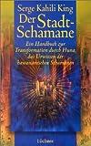 Der Stadt - Schamane - Serge K. King