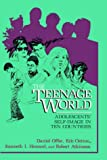 img - for The Teenage World: Adolescents' Self-Image in Ten Countries book / textbook / text book