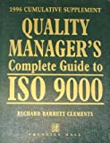 img - for Quality Manager's Complete Guide to Iso 9000: 1996 Cumulative Supplement by Clements Richard Barrett (1995-10-01) Paperback book / textbook / text book