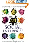 The Art of Social Enterprise: Busines...