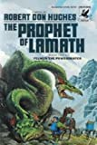 The Prophet of Lamath: (#1)