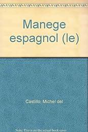 Le  Manège espagnol