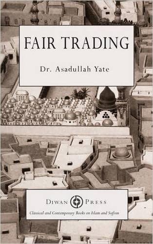 Fair Trading written by Asadullah Yate