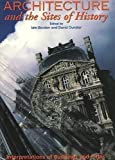 img - for Architecture and the Sites of History: Interpretations of Buildings and Cities book / textbook / text book