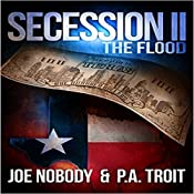 Secession II: The Flood | Joe Nobody, P.A. Troit