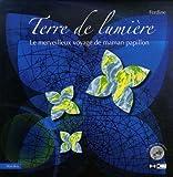 echange, troc Ferdine - Terre de lumière : Le merveilleux voyage de maman papillon (1CD audio)