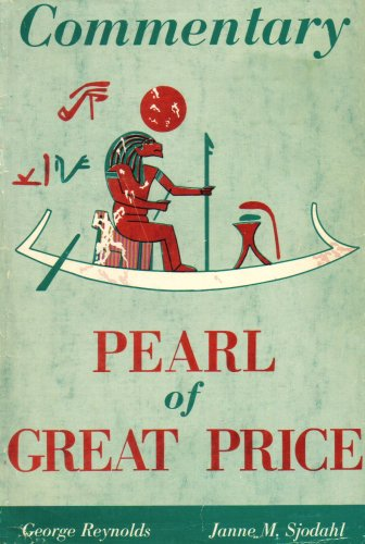 COMMENTARY ON THE PEARL OF GREAT PRICE, George Reynolds, Janne M. Sjodahl