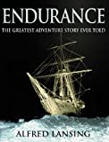 Endurance: An Illustrated Account of Shackleton's Incredible Voyage to the Antarctic