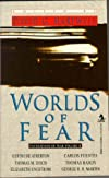 Worlds of Fear (Foundations of Fear, Vol 2)