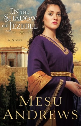 Image of In the Shadow of Jezebel: A Novel