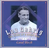 img - for Lou Gehrig: The Story of a Great Man book / textbook / text book