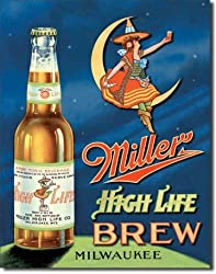 Miller High Life Brew Tin Sign 12.5&quot;W x 16&quot;H