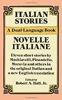 Italian Stories/novelle Italiene: A Dual-language Book