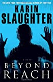 Beyond Reach (Grant County) Karin Slaughter