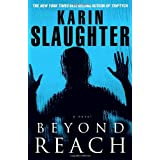Beyond Reach (Grant County) ~ Karin Slaughter