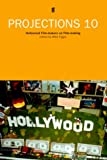 Projections 10: Hollywood Film-Makers on Film-Making (No. 10)