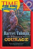 img - for Time For Kids: Harriet Tubman: A Woman of Courage (Time for Kids Biographies) book / textbook / text book