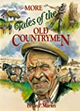 More Tales Old Countrymen (0715301594) by Martin, Brian P.