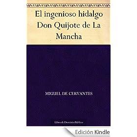 El ingenioso hidalgo Don Quijote de La Mancha eBook