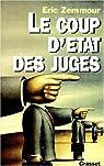 Le coup d'état des juges par Zemmour