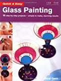 img - for Quick & Easy Glass Painting book / textbook / text book