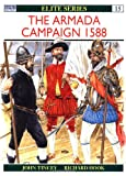 The Armada Campaign 1588 (Elite) (0850458218) by Tincey, John