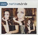 echange, troc Martina Mcbride - Playlist: The Very Best of Martina Mcbride