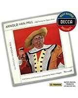 Arnold Van Mill Sings Favourite Opéra Arias