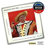 Arnold Van Mill Sings Favourite Opera Arias (Decca Most Wanted Recitals)