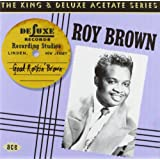 Good Rockin' Brown: the King and Deluxe Acetate Series