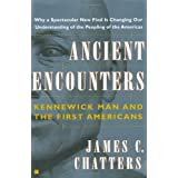 Ancient Encounters, Kennerwick Man and the First Americansby James C Chatters