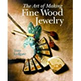 The Art of Making Fine Wood Jewelryby Tony Lydgate