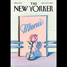 The New Yorker: The Food Issue (September 3 & 10, 2007): Part 2 Periodical by Anthony Lane, Donald Antrim, David Sedaris, Jane Kramer, Judith Thurman, Calvin Trillin Narrated by Christine Marshall
