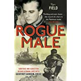Rogue Male: Sabotage and Seduction Behind German Lines with Geoffrey Gordon-Creed, DSO, MCby Roger Field and...