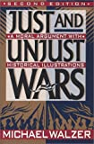 Just and Unjust Wars: A Moral Argument With Historical Illustrations (0788196359) by Michael Walzer