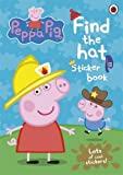 Peppa Pig: Find-the-hat Sticker Book